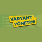 Varyant Yönetimi